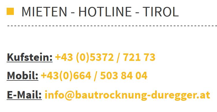 Bautrockner mieten München Bautrocknung Duregger Miete Neubau entfeuchten Wasserschaden Estrichtrocknung Putztrocknung Hochwasser Fahrtkostenberechnung Sonderziele Lieferung Tirol